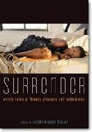 Surrender Erotic Tales of Female Pleasure and Submission